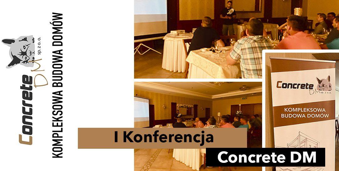 I Konferencja Concrete DM sp. z o.o.